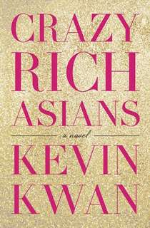 Crazy Rich Asians - Kevin Kwan (EBOOK)