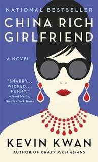 China Rich Girlfriend - Kevin Kwan (EBOOK)