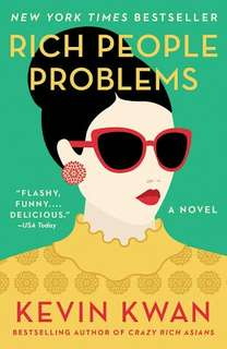 Rich People Problems - Kevin Kwan (EBOOK)