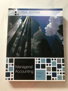Managerial Accounting (by Hilton Platt)