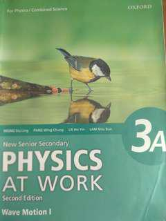 New Senior Secondary Physics at Work 3A: Wave Motion I(For Physics and Combined Science)