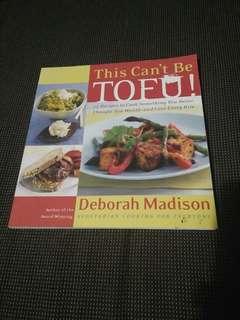 This can't be tofu cookbook recipe book