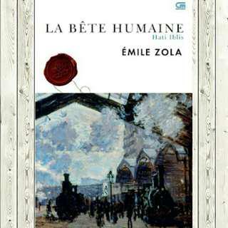 ebook -La Bete Humaine ( Hati iblis)
