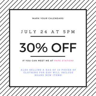 30% off everything if you can meet me tomorrow!