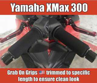 Grab On Grips - Made In USA 🇺🇸 installed on Yamaha XMax300 and Sniper.. Proper installation, trim according to grips specs... Same material as puppies but at a much lower price.. Free Installation.. Free Postage!!!