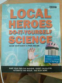 Local Heros Do-it-yourself science