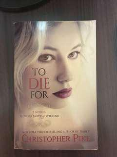 To Die For by Christopher Pike