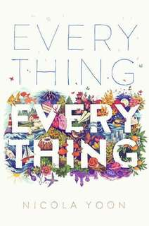 Everything, Everything - Nicola Yoon (EBOOK)