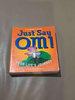 Just Say Om!