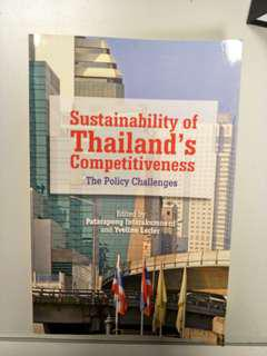 Sustainability of Thailand's Competitiveness (The Policy Challenges)
