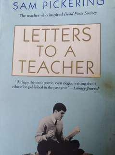 Letters to a Teacher by Sam Pickerinh