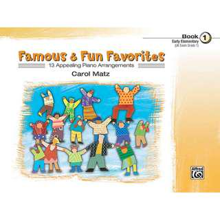 FAMOUS & FUN FAVORITES BOOK 1 (EARLY ELEMENTARY)