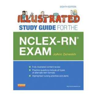 Illustrated Study Guide for NCLEX-RN Exam by JoAnn Zerwekh 8th Edition 8E - PDF