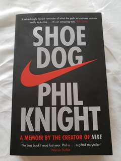 Shoe Dog (by Phil Knight - creator of Nike)
