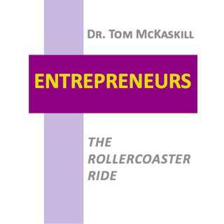 Entrepreneurs: The Rollercoaster Ride (200 Page Mega eBook)