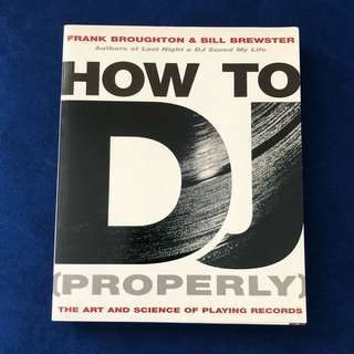 How to DJ properly