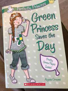 Green Princess Saves the day — Scholastic