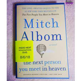 The Next Person You Meet in Heaven by Mitch Albom (Advance Readers Copy) RARE!!