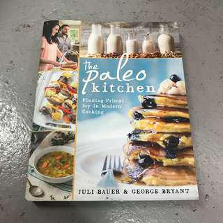 The Paleo Kitchen Cook Book