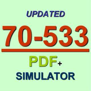 Latest 70-533 Verified Practice Test 533 Exam QA PDF+Simulator