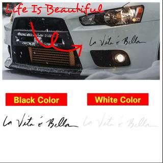 """Car Decal """"La Vita E Bella"""" (Life Is Beautiful)(Black/White)"""