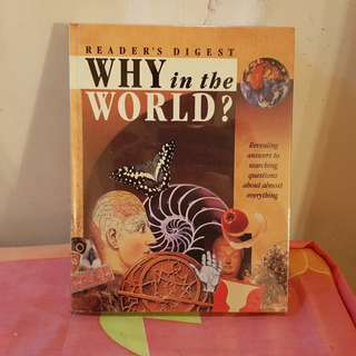 READER'S DIGEST WHY IN THE WORLD? RUSH SALE EXCELLENT CONDITION