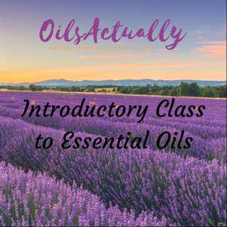 Introductory Class to Essential Oils