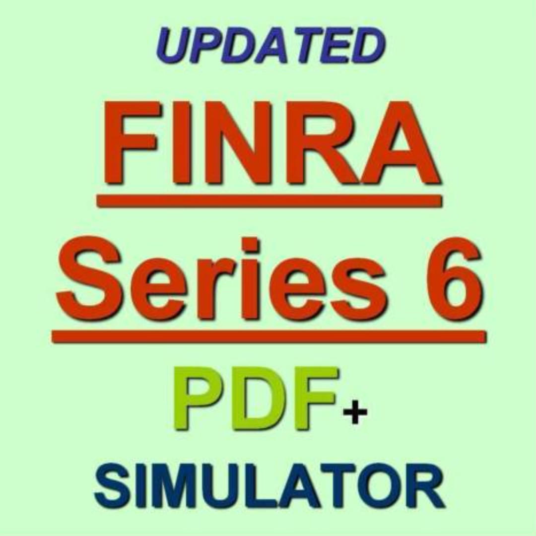 FINRA Investment Company and Variable Contracts Series 6 Exam Q/&A PDF+SIM