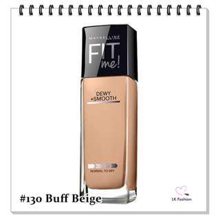🚚 💕 Instock 💕 Maybelline Fit Me DEWY + Smooth Foundation 💋 #130 Buff Beige 💋