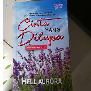 Cinta yang dilupa - Mell Aurora