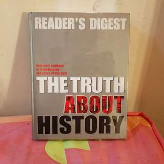 Reader's Digest: The Truth About History