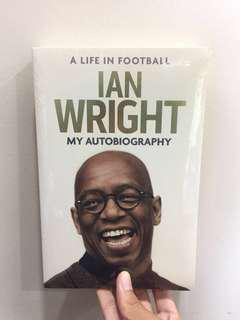 Ian Wright : A Life In Football