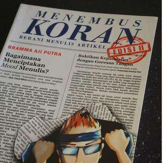 JUAL BUKU MENEMBUS KORAN - BERANI MENULIS ARTIKEL EDISI II PRICE UPDATED