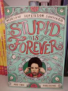 Senator Miriam Defensor Santiago: Stupid is Forever book