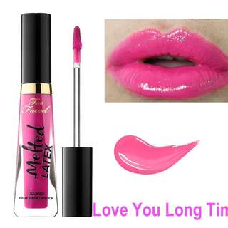 TOO FACED Melted Latex Liquified High Shine Lipstick - Love You Long Time. New. Authentic