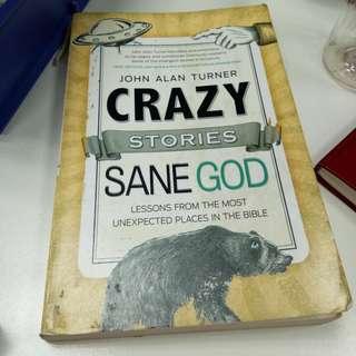 CRAZY STORIES SANE GOD