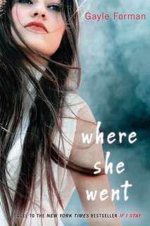 Where She Went (EBOOK)