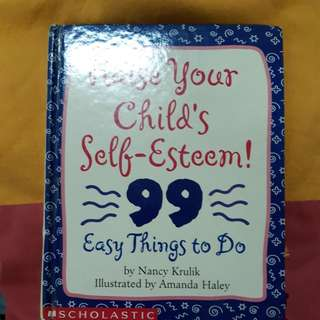 "Raise your chils""s self Esteem!"