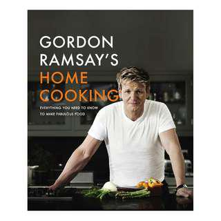 Gordon Ramsay's Home Cooking: Everything You Need to Know to Make Fabulous Food [EPUB]