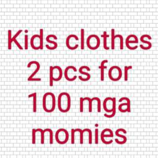 All kids clothes 2 pcs for 100 peso only