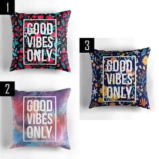 🚚 GOOD VIBES ONLY DECORATIVE PILLOW $18 (EACH)