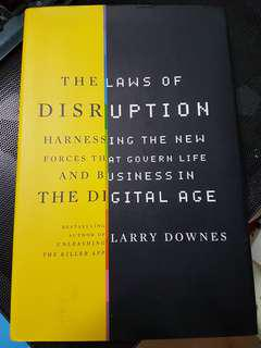 The Law of Disruption - Larry Downes
