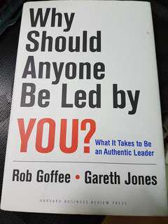 Why Should Anyone Be Led By You - Goffee Jones