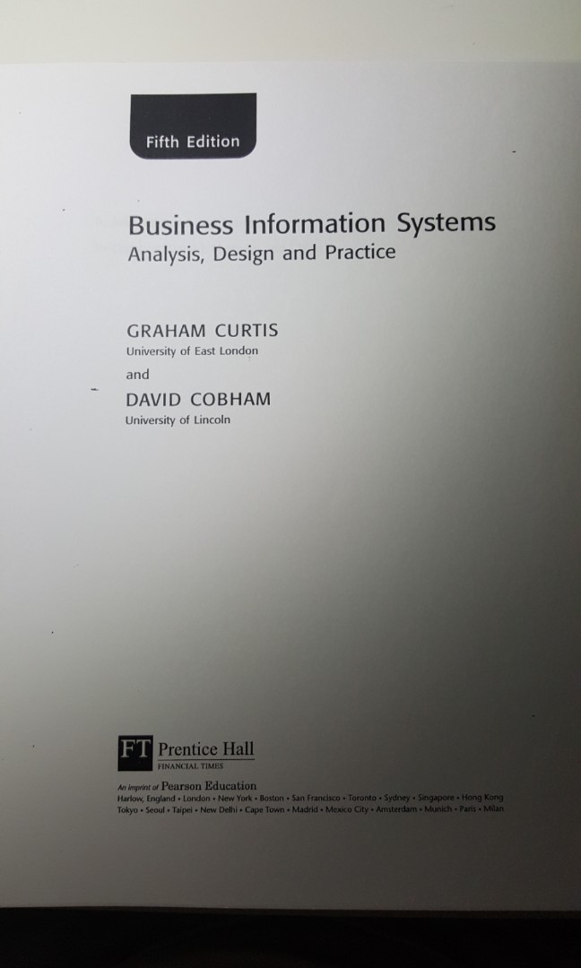 Business Information Systems Analysis Design And Practice Books Stationery Textbooks Professional Studies On Carousell