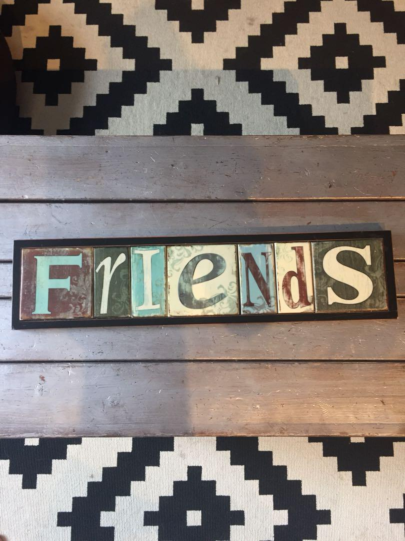 Friends sign