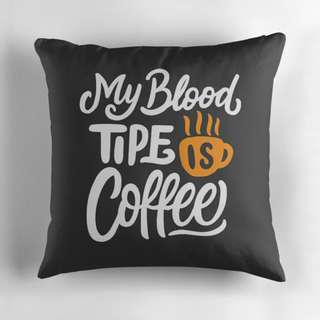 🚚 Decorative Office Pillow - My blood type is coffee