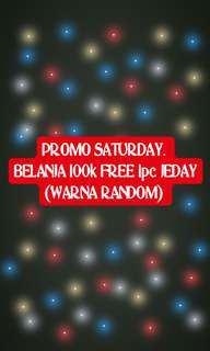 PROMO.  BELI 100k free 1pc jeday!