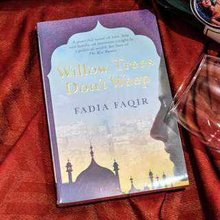 Willow Trees Don't Weep by Fadia Faqir
