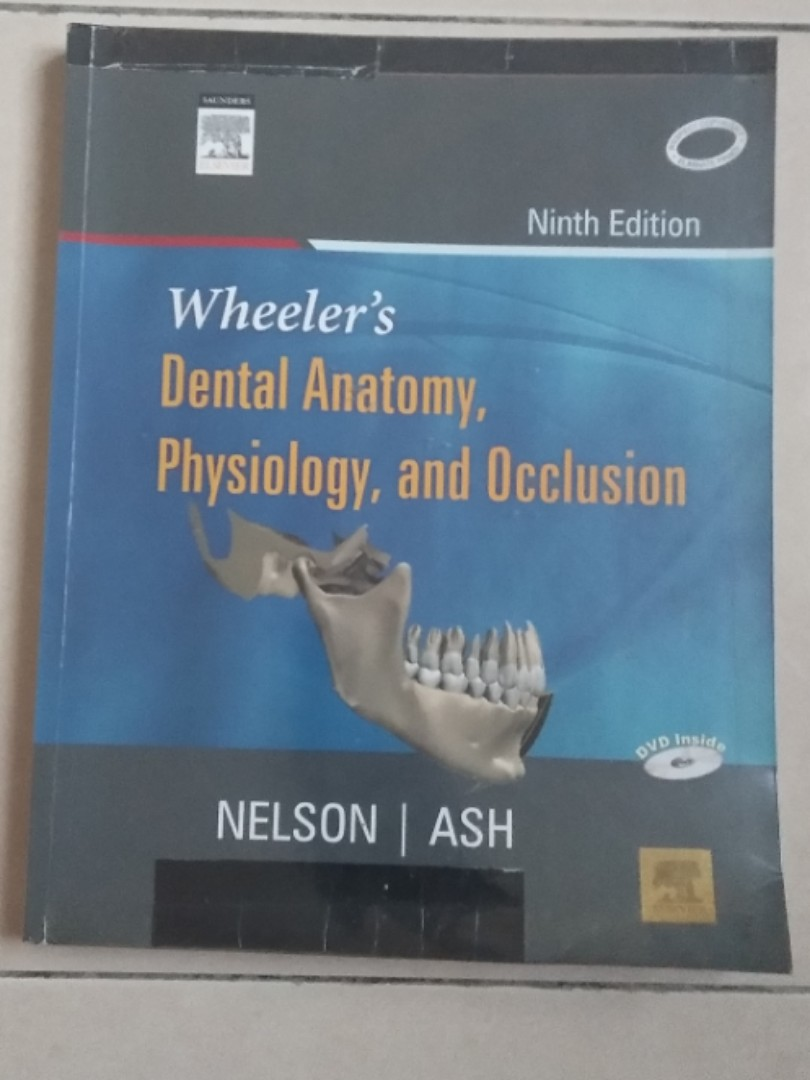 Dentistry Textbook Wheelers Dental Anatomy Physiology And