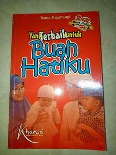 Buku yang terbaik untuk buah hatiku